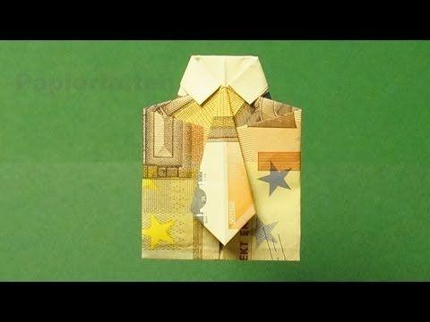 geldscheine falten hemd mit krawatte f r geldgeschenke youtube on my mind pinterest. Black Bedroom Furniture Sets. Home Design Ideas
