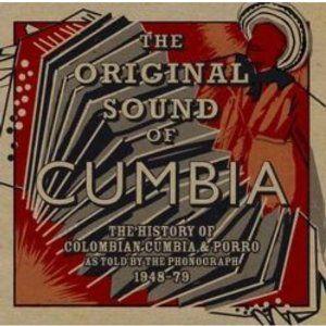 The Original Sound of Cumbia - Compilation (2011)