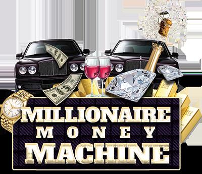 MillionaireMoneyMachine