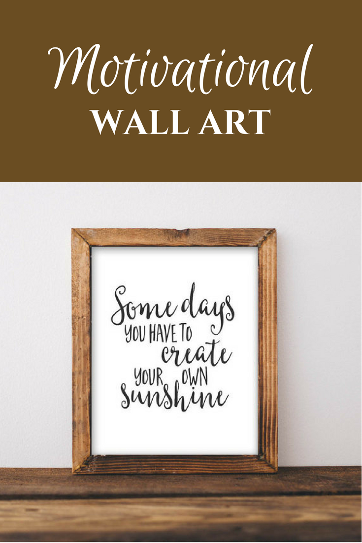 inspirational wall art for office. Motivational Wall Art Some Days You Have To Create Your Own Sunshine Floral Office Decor Typography Inspirational Quote Printable. #Affiliate For E