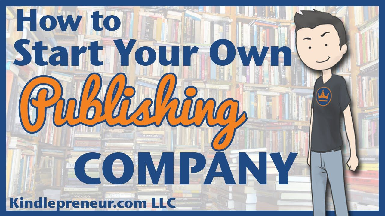 How to Start a Publishing Company Publishing childrens