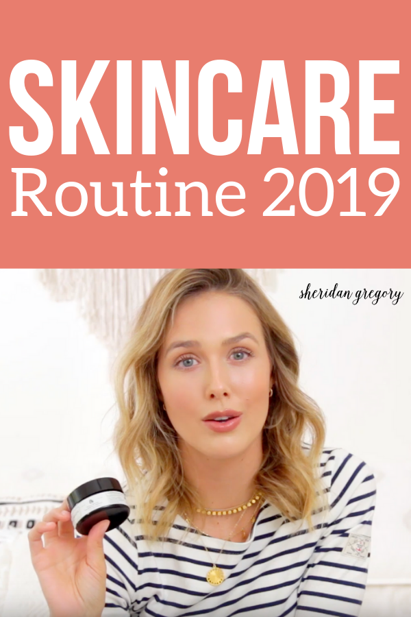Skincare Routine update2019. You can find links to