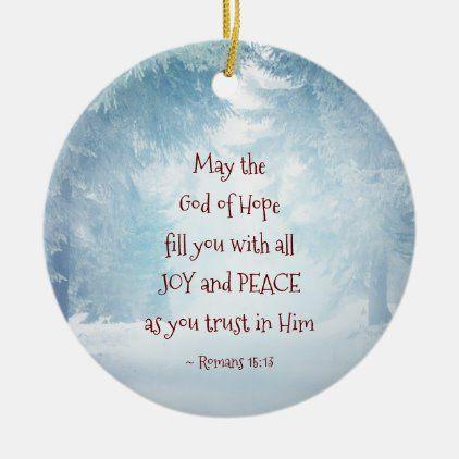Romans 15:13 The God of Hope, Christmas Ceramic Ornament   Zazzle.com