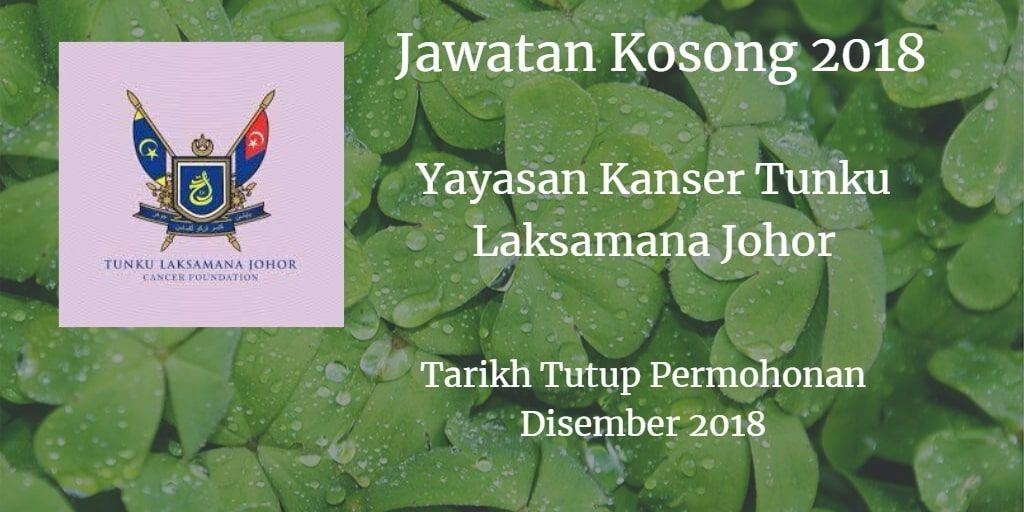 Jawatan Kosong Yayasan Kanser Tunku Laksamana Disember 2018 Movie Posters Johor Movies