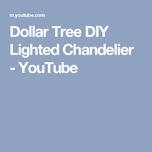 Dollar Tree DIY Lighted Chandelier - YouTube | vow renewal ...