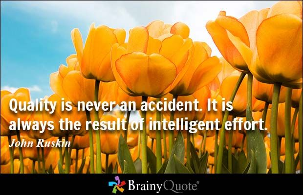 Accident Quotes  John Ruskin And Quote Pictures