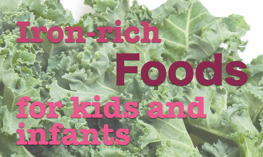 Ironrich foods for kids and infants Iron rich foods