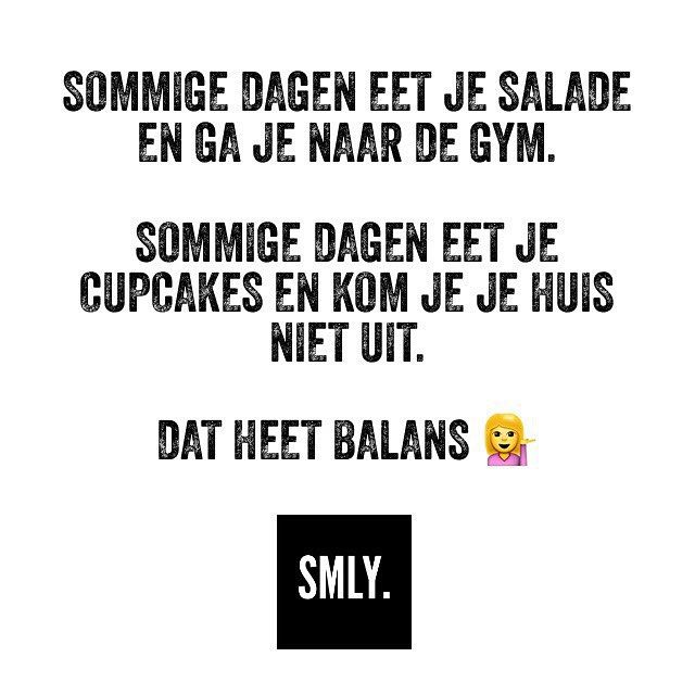 Sportcitaten : Balans smly quotes pinterest dutch