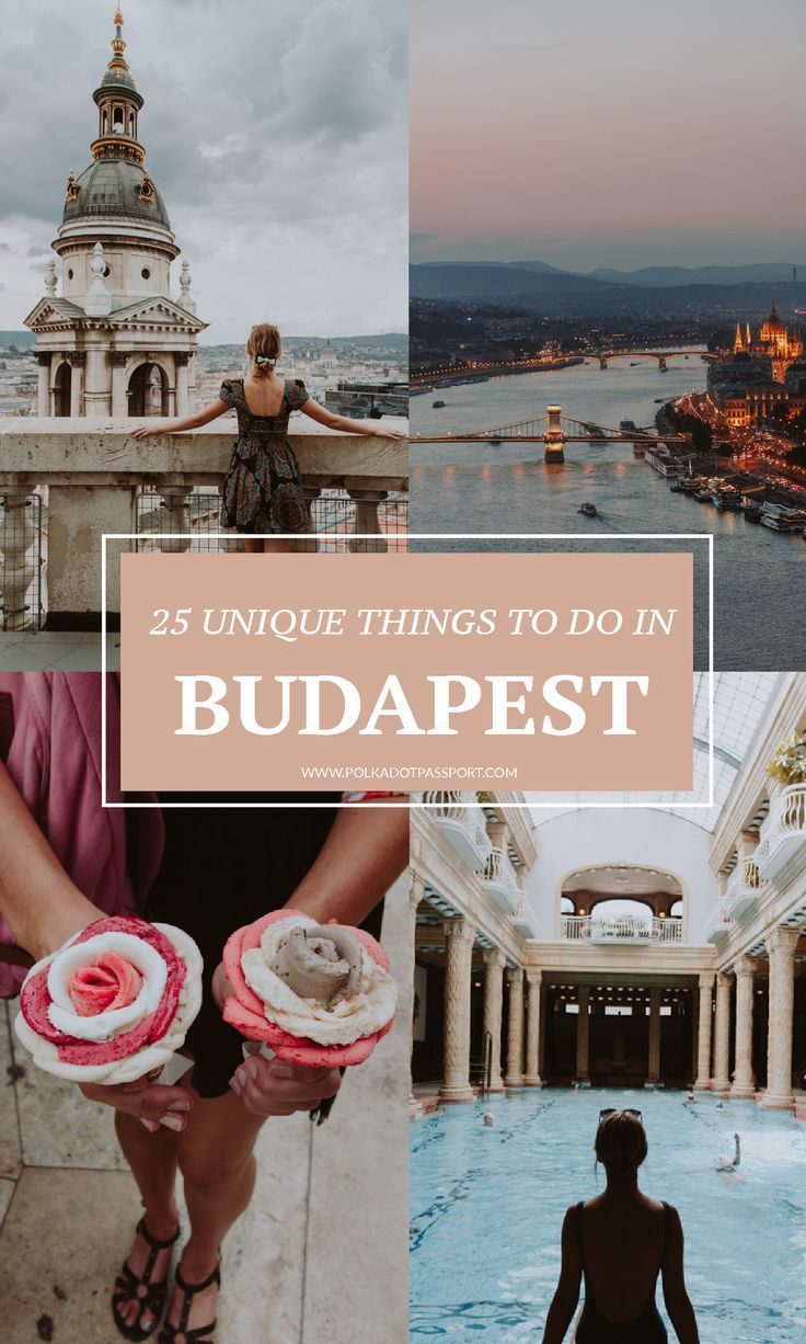 25 Unique Things to Do in Budapest