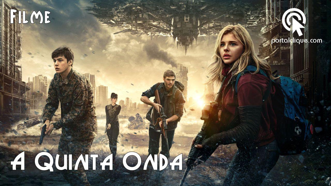 A 5ª Onda Sinopse Trailer Elenco Acesse Portalclique Com E