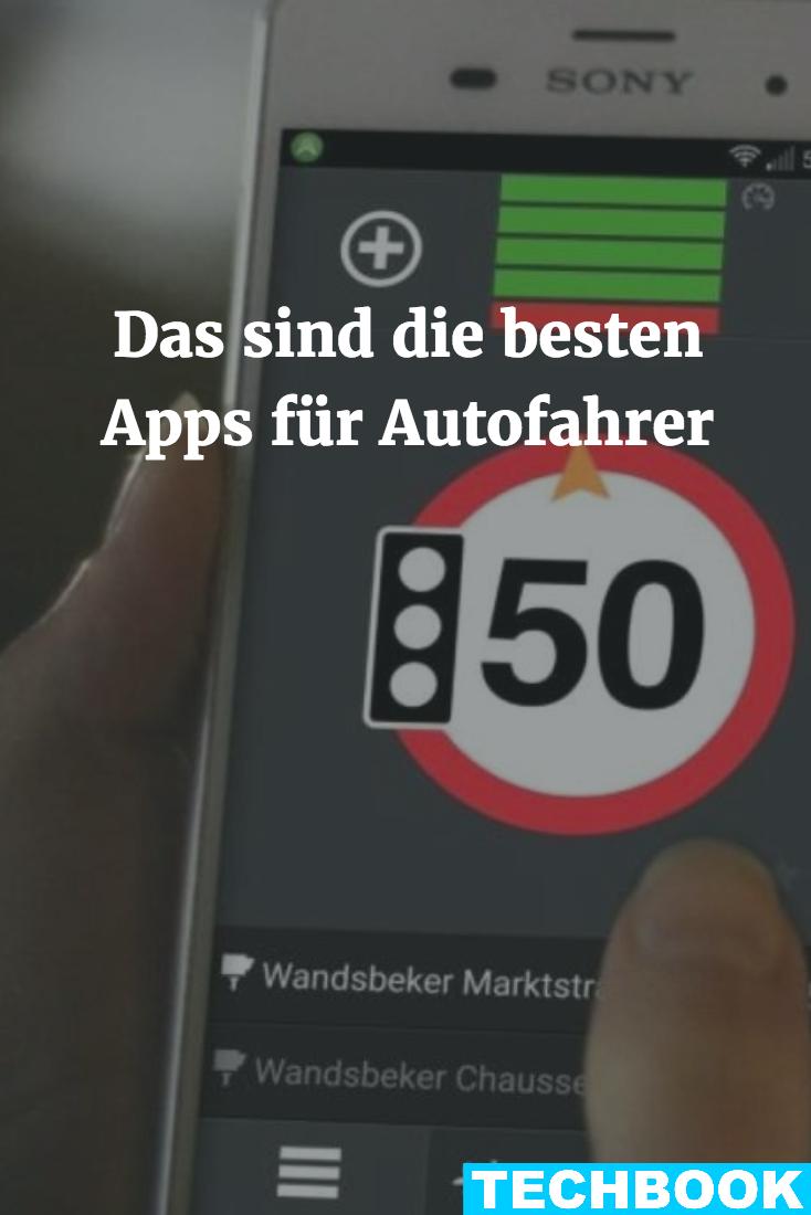 Das Sind Die Besten Apps Fur Autofahrer Coole Apps Apps Whatsapp Tipps