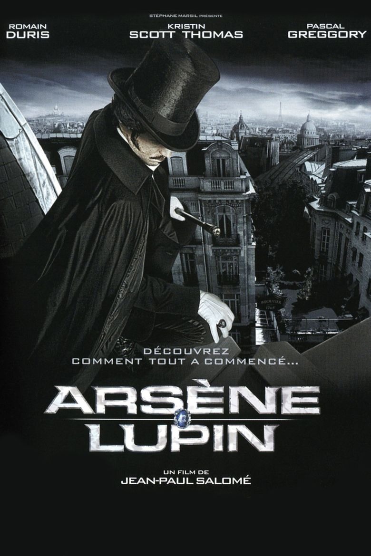 D Ou Sortait Le Personnage Mythique D Arsene Lupin Cree Par