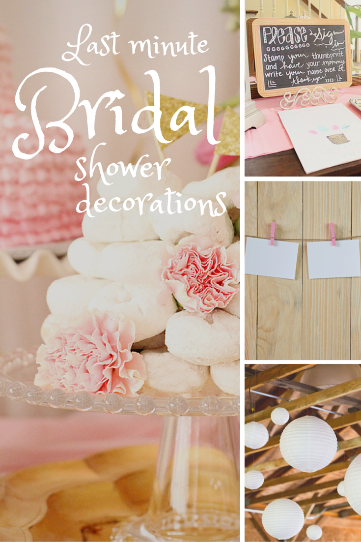 10 Last Minute Bridal Shower Decoration Ideas Bridal