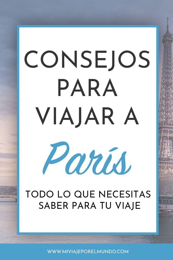 21 Consejos para viajar a París por primera vez