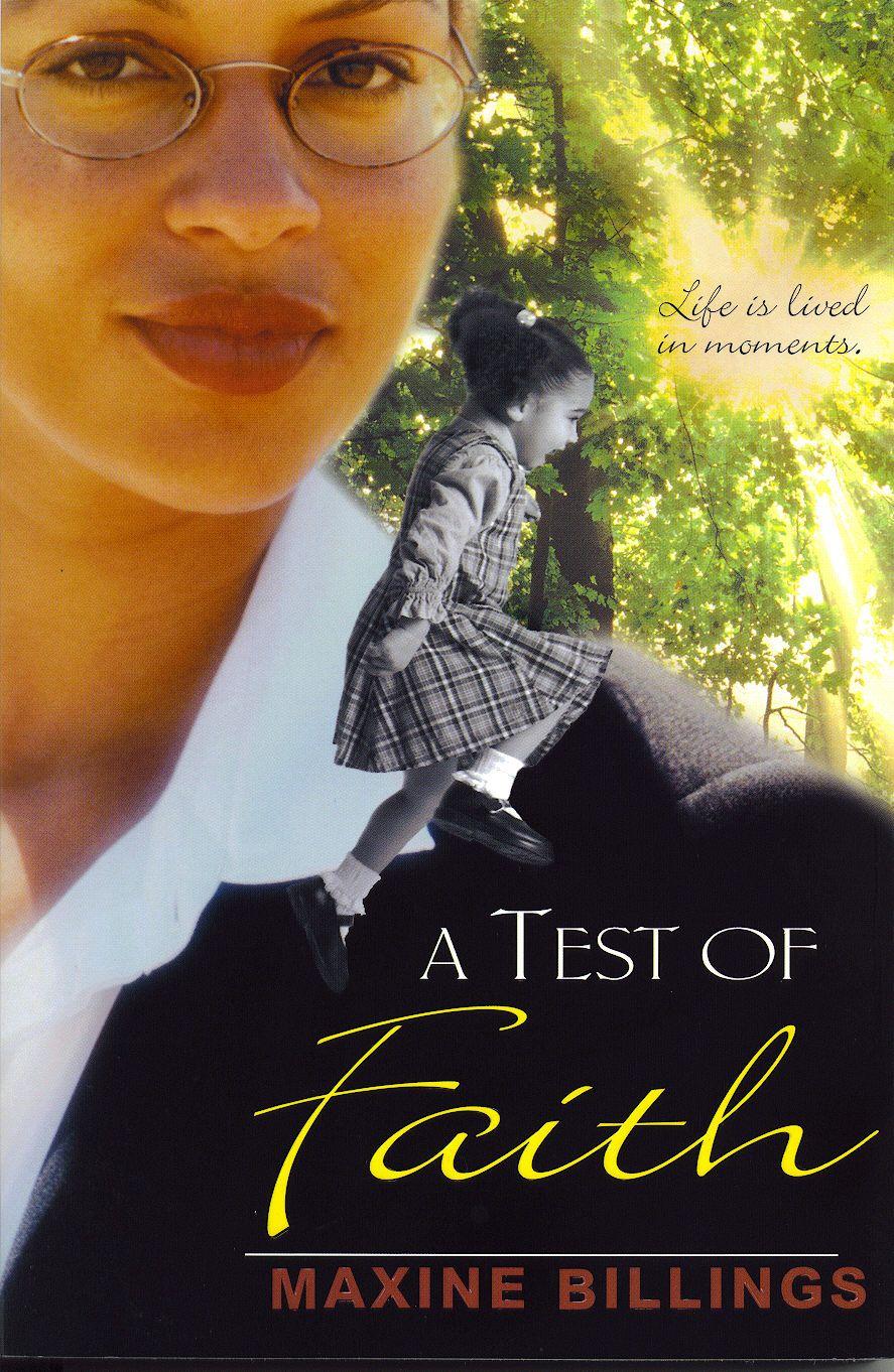 A TEST OF FAITH  by Maxine Billings