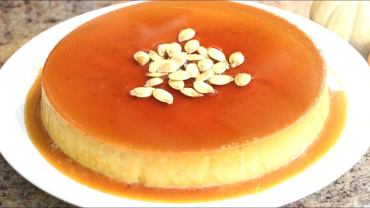Ces De Cocina Youtube   Flan De Calabaza Auyama Pumpkin Flan Custard Sabor En Tu Cocina Ep