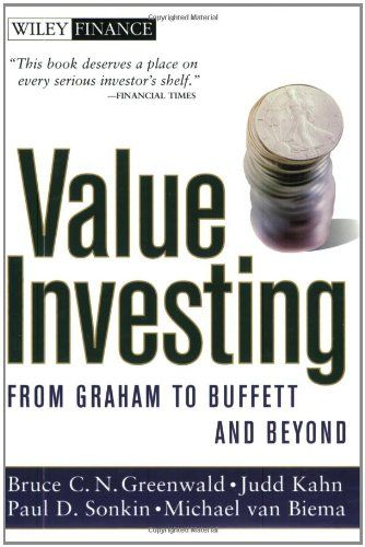 Value Investing From Graham To Buffett And Beyond Wiley Finance 7 78 Value Investing Investing Books Investing