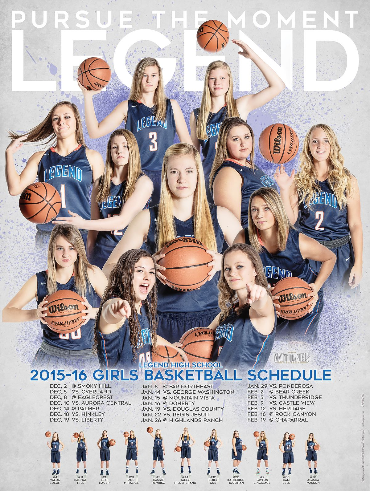 Photography And Poster Design Created For The 2015 16 Legend High School Girls Basketball Team Copyrig Basketball Team Pictures Basketball Girls Team Pictures