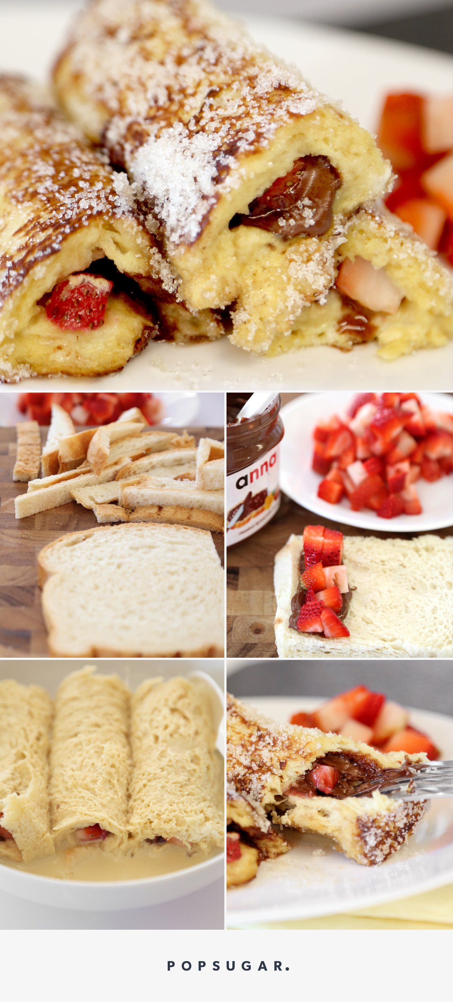 Strawberry-Nutella French Toast Roll-Ups Will Delight Your ...