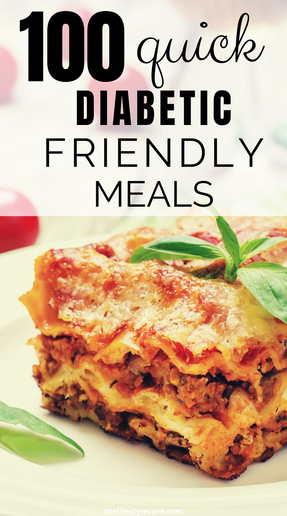 100 Quick Diabetic Friendly Recipes Healthy Recipes For Diabetics Diabetic Diet Recipes Diabetic Friendly Dinner Recipes