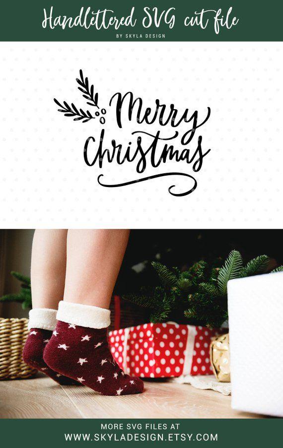 merry christmas svg handlettered svg cut file christmas svg file