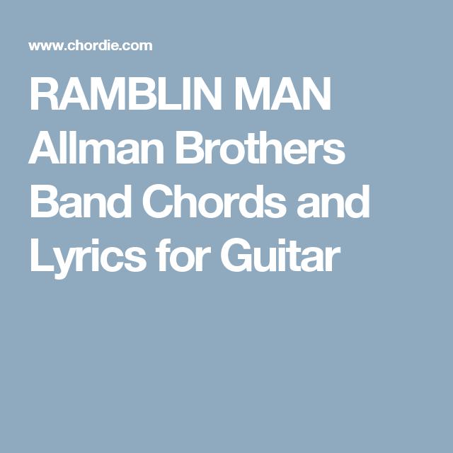 Ramblin Man Allman Brothers Band Chords And Lyrics For Guitar
