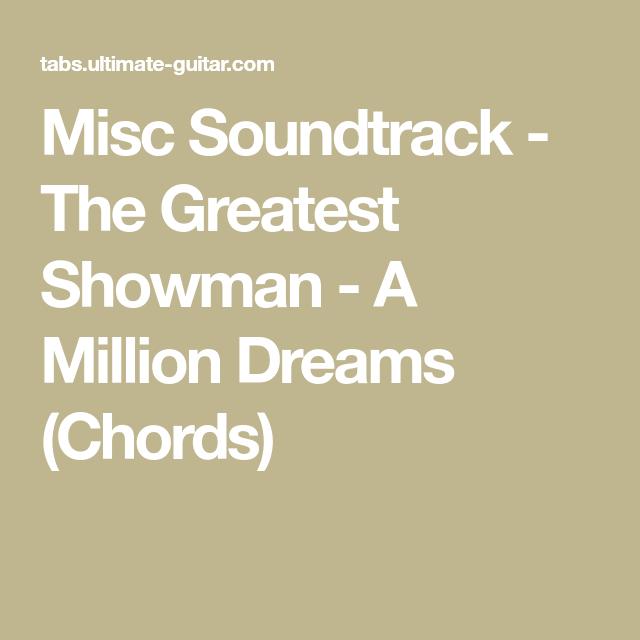 Misc Soundtrack - The Greatest Showman - A Million Dreams