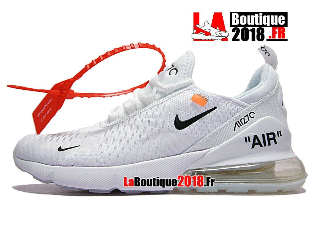 promo code a8927 f09d9 Officiel Off-White Nike Air Max 270 - Chaussure Nike Sportswear Pas Cher  Pour Homme
