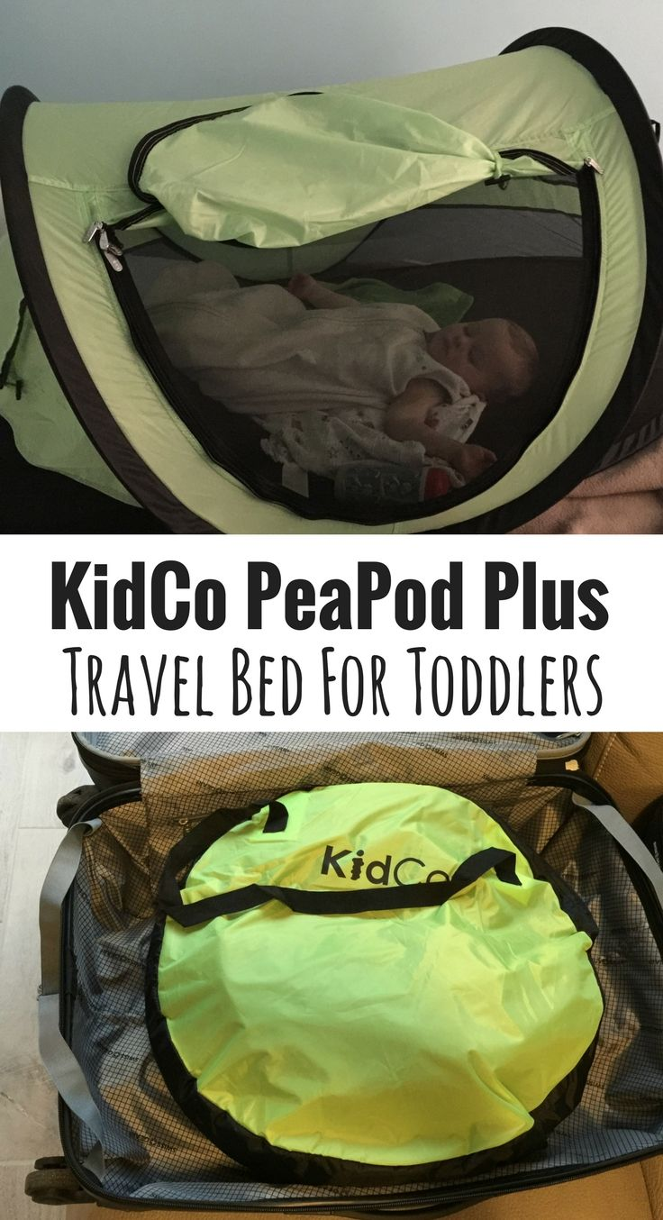 KidCo PeaPod Plus Review | Toddler travel bed, Traveling ...