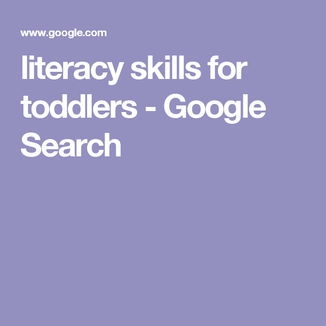 literacy skills for toddlers - Google Search