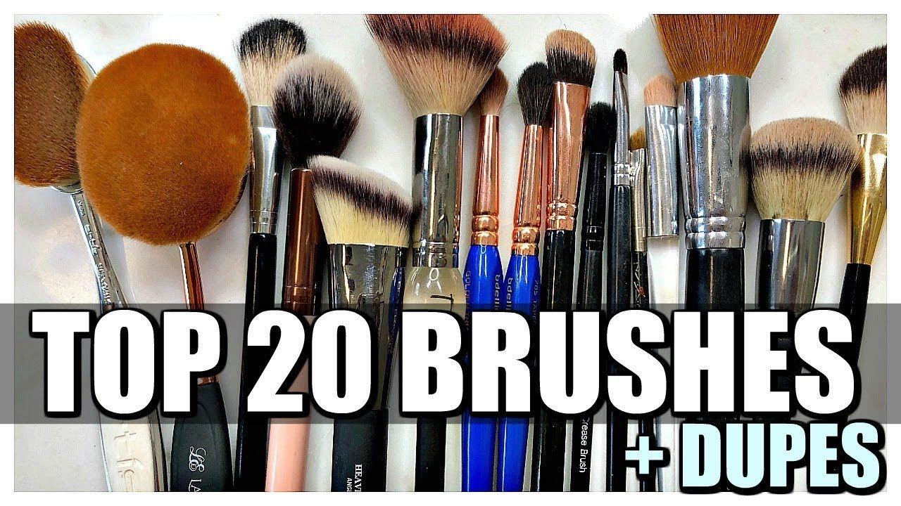 TOP 20 MAKEUP BRUSHES + A Few Dupes YouTube Makeup