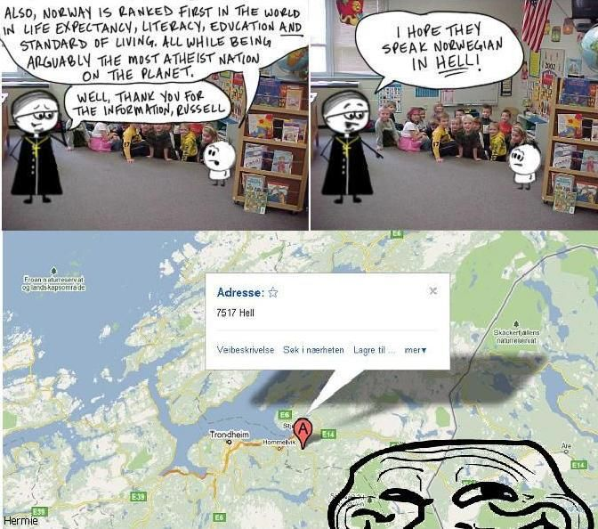 Yes, we do speak Norwegian when in Hell!