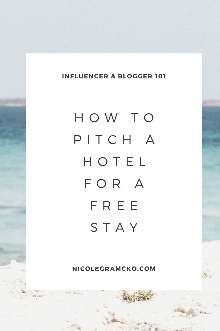 Get A Complimentary Hotel Stay As A Travel Blogger And