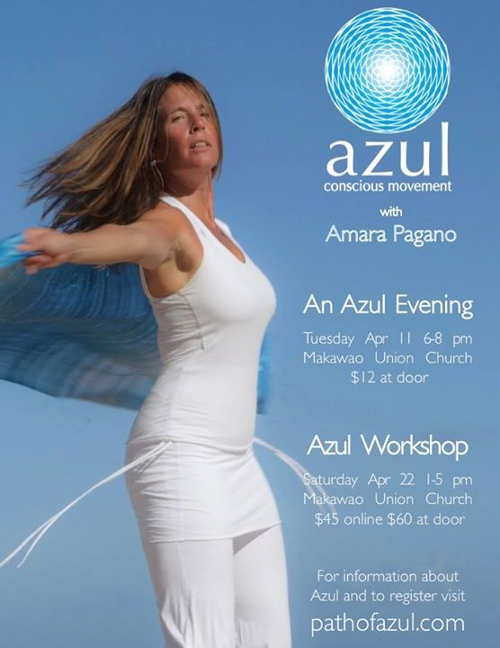 I am excited to be offering Azul on Maui in April!