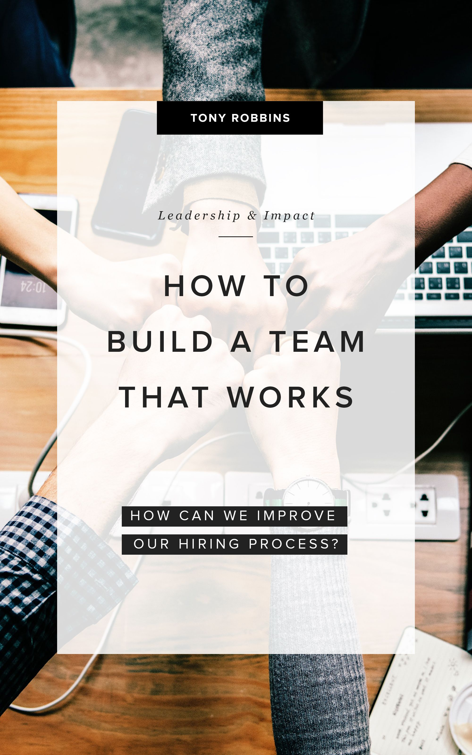 Here S How To Build An Effective Team For Your Business