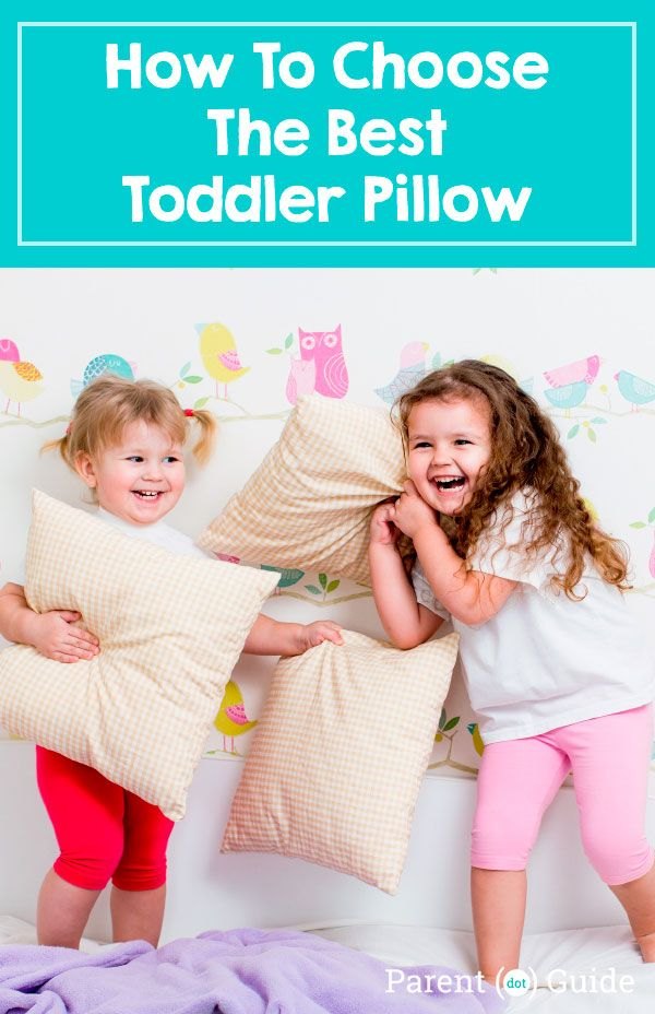 How To Choose The Best Toddler Pillow For Your Child Toddler Pillow Toddler Kids Pillows