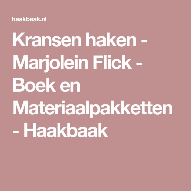 Kransen Haken Marjolein Flick Boek En Materiaalpakketten