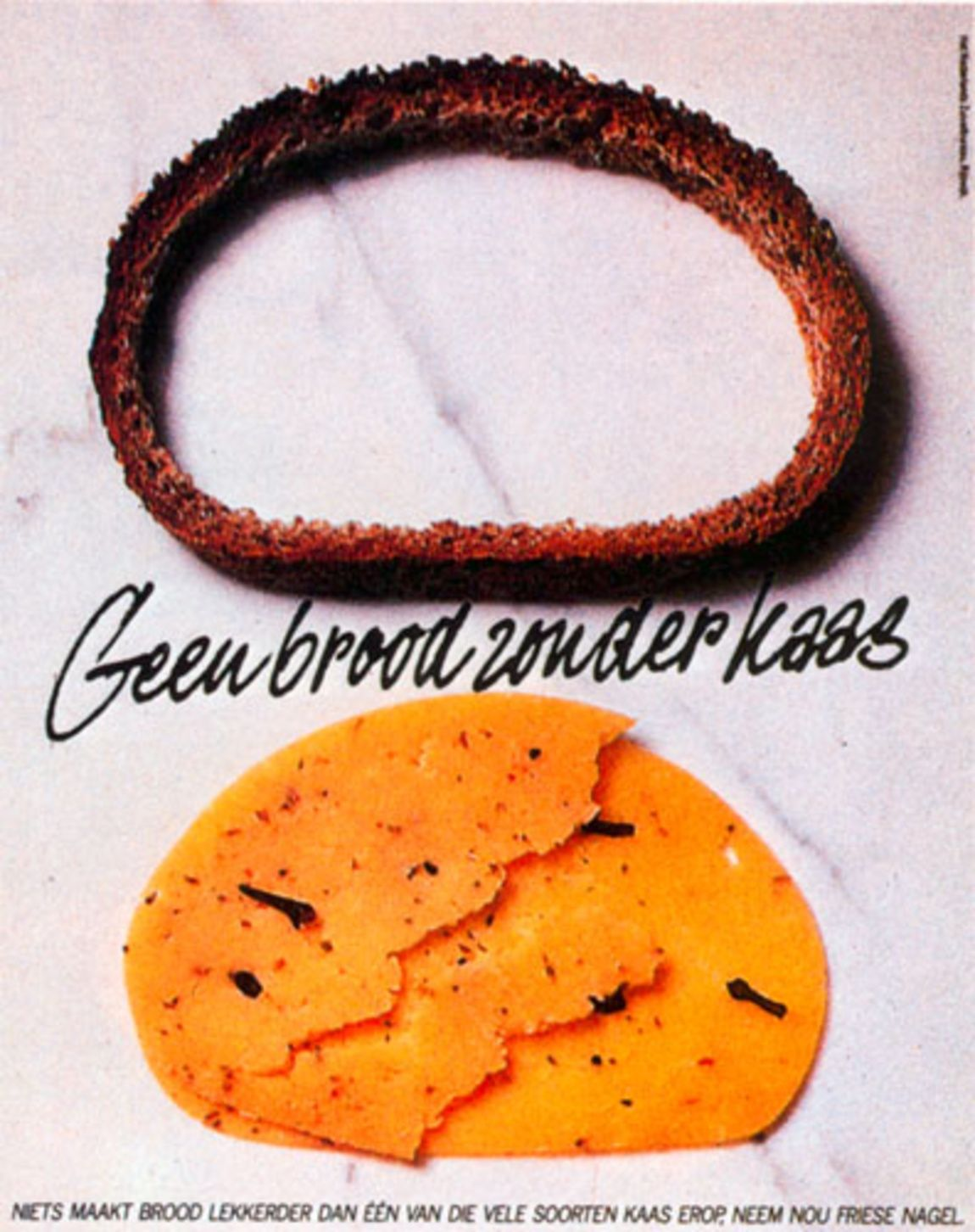 Read more: https://www.luerzersarchive.com/en/magazine/print-detail/17752.html Not bread, but cheese. Tags: Hans Kroeskamp,Prad, Amsterdam,Nederlands Zuivelburo,Cees Van Asperen,Klaas Slooten