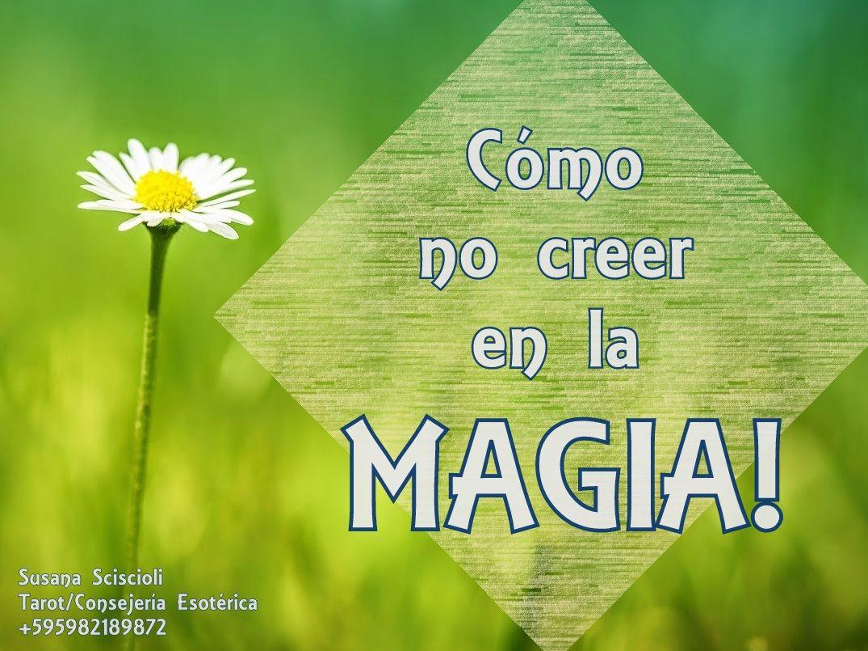 La magia existe por que es tan natural como respirar, nacer, vivir, ver crecer una planta, no entender el procedimiento exacto del funcionamiento en la naturaleza y que sin importar... todo esto suceda a pesar de nosotros, porque todo esto es magia y nosotros, somos magia!  https://www.facebook.com/espiritualidadytarot/