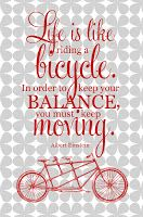 Life is like riding a bike....., free printable