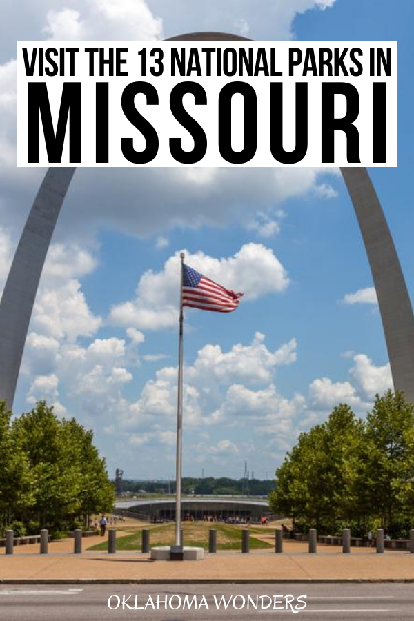 The 13 National Parks In Missouri Why How To Visit Each One In 2020 National Parks Travel Usa Missouri