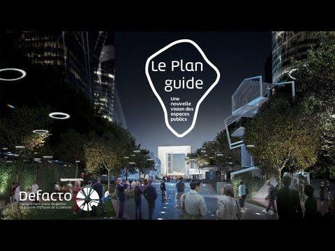 Defacto et les acteurs majeurs de La Défense présentent le Plan guide - YouTube