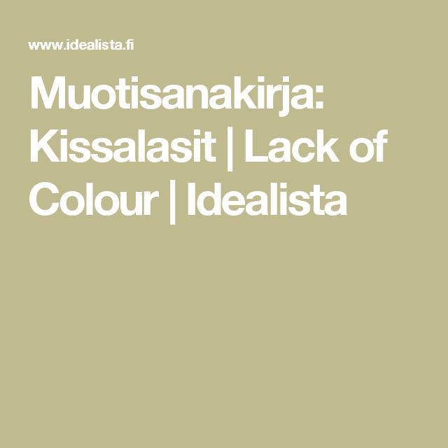 Muotisanakirja: Kissalasit | Lack of Colour | Idealista