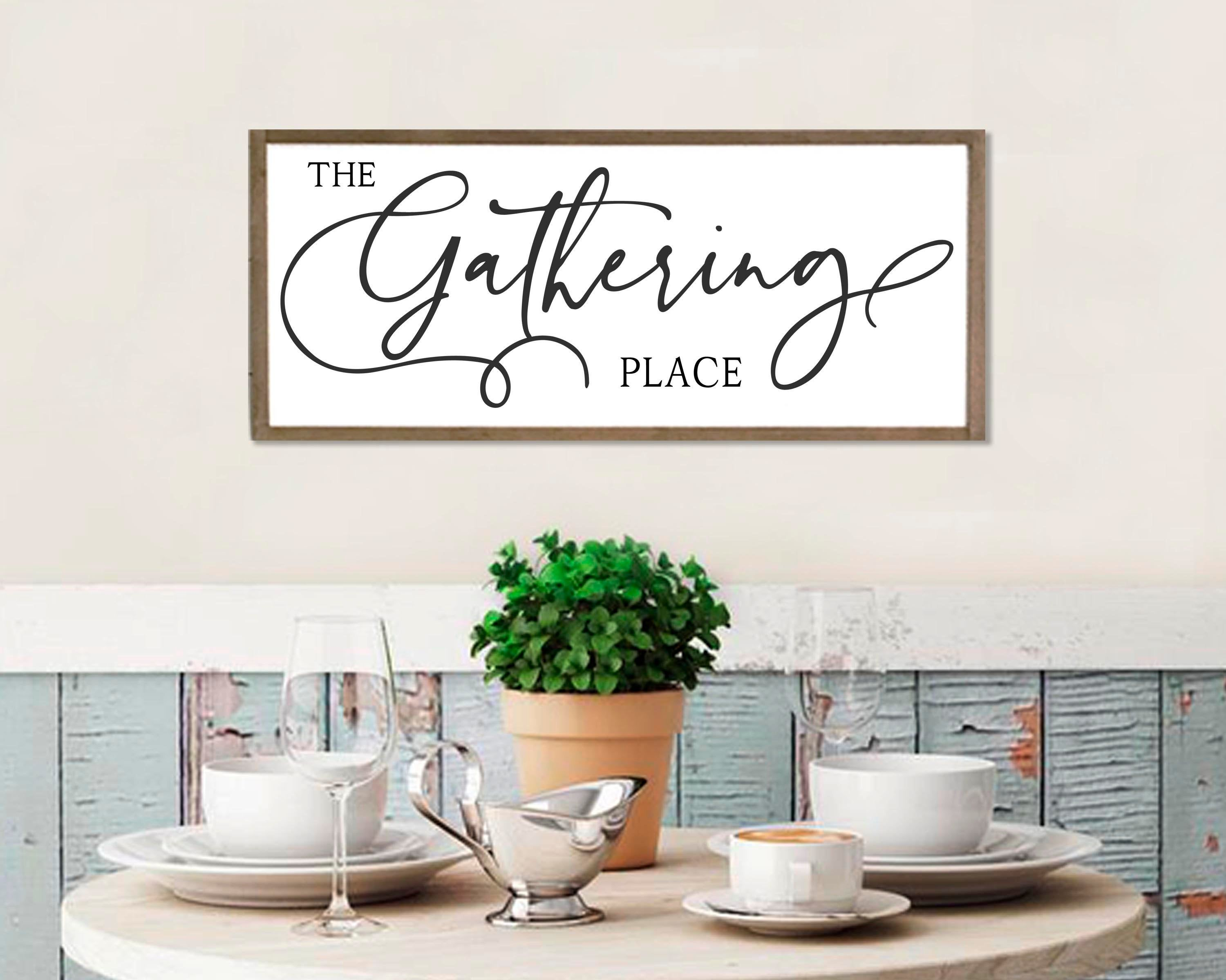 Large Dining Room Sign The Gathering Place Kitchen Wall Art