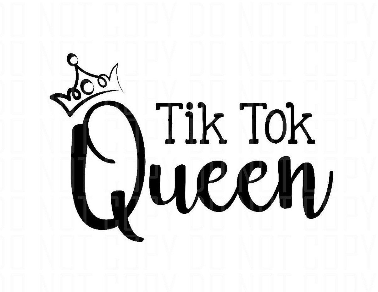 Tik Tok Queen Digital Design Tik Tok Tok