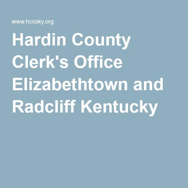 Hardin County Clerk S Office Elizabethtown And Radcliff Kentucky Kentucky Elizabethtown Kentucky Hardin