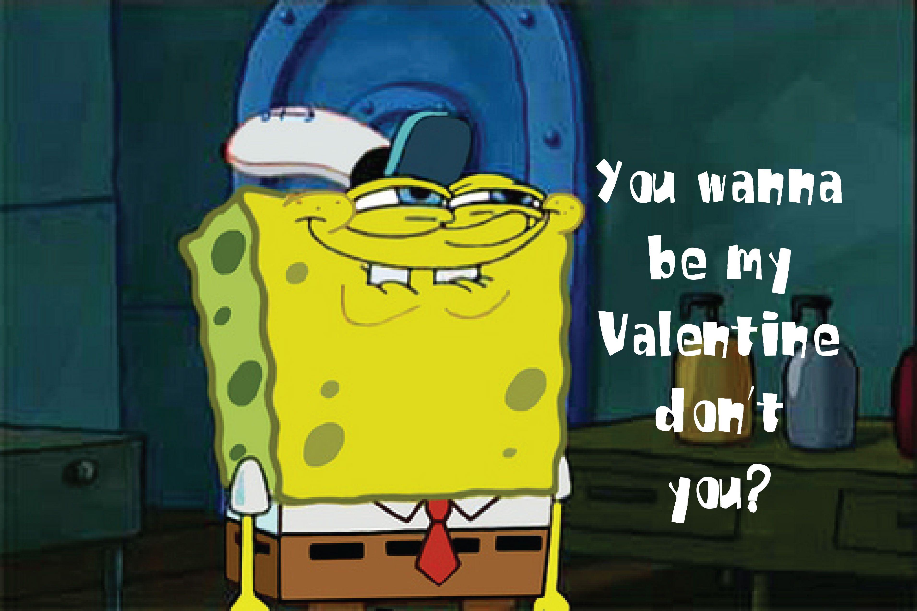 Happy Valentine S Day From Spongebob Valentines Memes Meme Valentines Cards Cheesy Valentine Cards