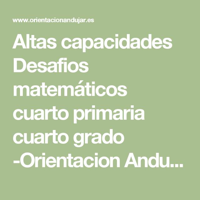 Altas capacidades Desafios matemáticos cuarto primaria cuarto grado -Orientacion Andujar