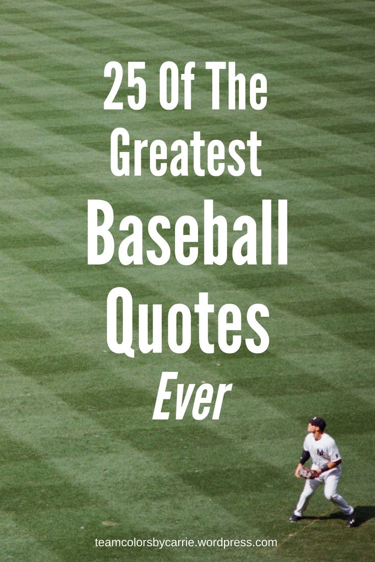 Famous Baseball Quotes 25 Of The Greatest Baseball Quotes Ever  Pinterest  Sport Quotes