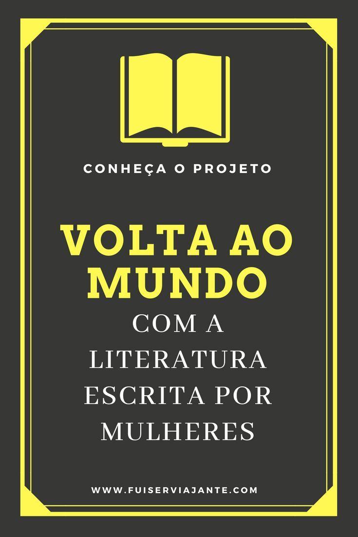 Legendi Mundi Uma Volta Ao Mundo Da Literatura Escrita Por